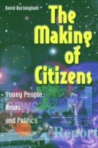 Foto Cover di Making of Citizens, Ebook inglese di David Buckingham, edito da Taylor and Francis