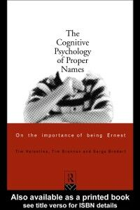 Ebook in inglese Cognitive Psychology of Proper Names Bredart, Serge , Brennen, Tim , Valentine, Tim