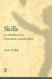 Skills in Collaborative Classroom Consultation