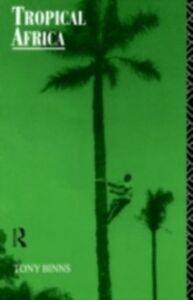 Ebook in inglese Tropical Africa Binns, Tony