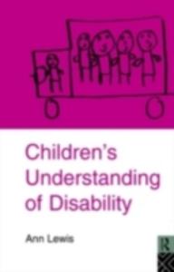 Ebook in inglese Children's Understanding of Disability Lewis, Ann