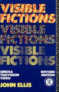 Foto Cover di Visible Fictions, Ebook inglese di John Ellis, edito da Taylor and Francis