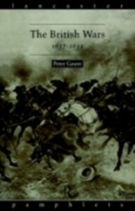 Foto Cover di British Wars, 1637-1651, Ebook inglese di Peter Gaunt, edito da Taylor and Francis