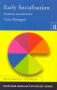 Foto Cover di Early Socialisation, Ebook inglese di Cara Flanagan, edito da Taylor and Francis