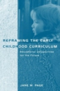 Ebook in inglese Reframing the Early Childhood Curriculum Page, Jane