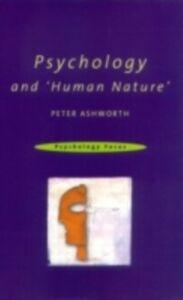 Foto Cover di Psychology and 'Human Nature', Ebook inglese di Peter Ashworth, edito da Taylor and Francis