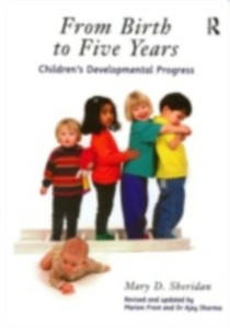 Ebook in inglese From Birth to Five Years Frost, Marion , Sharma, Ajay , Sheridan, Mary D.