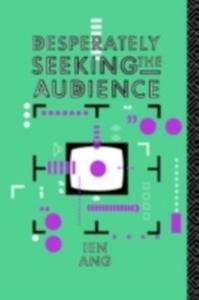 Ebook in inglese Desperately Seeking the Audience Ang, Ien