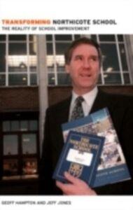 Ebook in inglese Transforming Northicote School Hampton, Geoff , Jones, Jeff