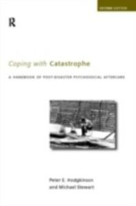 Ebook in inglese Coping With Catastrophe Hodgkinson, Peter E. , Stewart, Michael