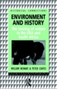 Foto Cover di Environment and History, Ebook inglese di William Beinart,Peter Coates, edito da Taylor and Francis