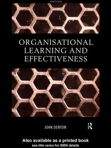 Foto Cover di Organisational Learning and Effectiveness, Ebook inglese di John Denton, edito da
