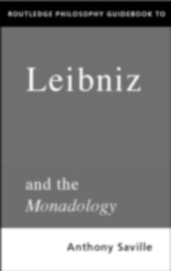 Ebook in inglese Routledge Philosophy GuideBook to Leibniz and the Monadology Savile, Anthony