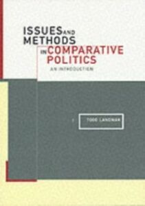 Ebook in inglese Issues and Methods in Comparative Politics Landman, Todd