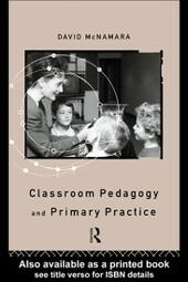 Classroom Pedagogy and Primary Practice