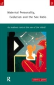 Ebook in inglese Maternal Personality, Evolution and the Sex Ratio Grant, Valerie J.