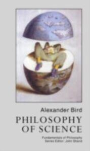 Ebook in inglese Philosophy Of Science Bird, Alexander