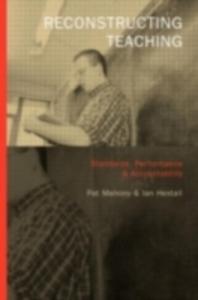Ebook in inglese Reconstructing Teaching Hextall, Ian , Mahony, Pat