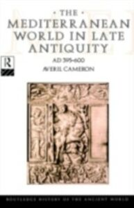 Ebook in inglese Mediterranean World in Late Antiquity Cameron, Averil