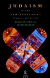 Ebook in inglese Judaism in the New Testament Chilton, Bruce , Neusner, Jacob