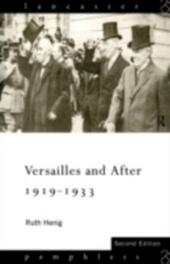 Versailles and After, 1919-1933