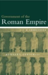 Foto Cover di Government of the Roman Empire, Ebook inglese di Barbara Levick,Dr Barbara Levick, edito da Taylor and Francis