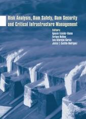 Risk Analysis, Dam Safety, Dam Security and Critical Infrastructure Management