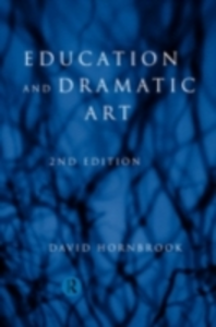 Ebook in inglese Education and Dramatic Art Hornbrook, David