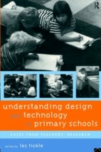 Ebook in inglese Understanding Design and Technology in Primary Schools -, -