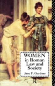 Ebook in inglese Women in Roman Law and Society Gardner, Jane F.