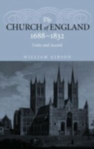 Foto Cover di Church of England 1688-1832, Ebook inglese di William Gibson,Dr William Gibson, edito da Taylor and Francis