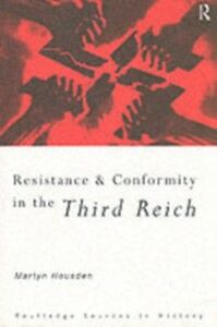 Foto Cover di Resistance and Conformity in the Third Reich, Ebook inglese di Martyn Housden, edito da Taylor and Francis