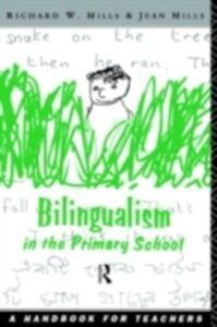 Ebook in inglese Bilingualism in the Primary School -, -