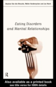 Foto Cover di Eating Disorders and Marital Relationships, Ebook inglese di AA.VV edito da Taylor and Francis