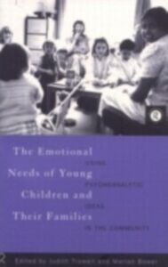 Ebook in inglese Emotional Needs of Young Children and Their Families -, -