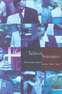 Ebook in inglese Tabloid Television Langer, John