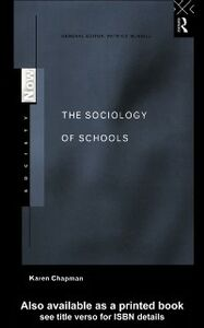 Ebook in inglese Sociology of Schools Chapman, Karen
