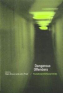 Foto Cover di Dangerous Offenders, Ebook inglese di  edito da Taylor and Francis