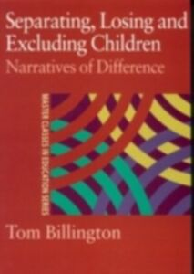 Ebook in inglese Separating, Losing and Excluding Children Billington, Tom
