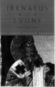 Foto Cover di Irenaeus of Lyons, Ebook inglese di Robert M. Grant, edito da Taylor and Francis