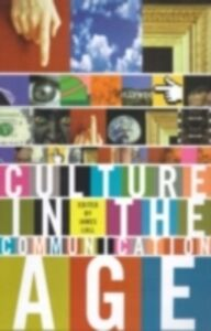 Foto Cover di Culture in the Communication Age, Ebook inglese di  edito da Taylor and Francis