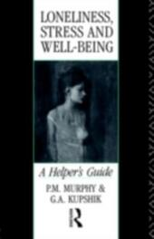 Loneliness, Stress and Well-Being