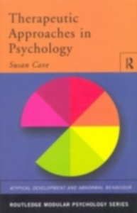 Ebook in inglese Therapeutic Approaches in Psychology Cave, Sue