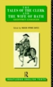 Foto Cover di Tales of The Clerk and The Wife of Bath, Ebook inglese di Geoffrey Chaucer, edito da Taylor and Francis