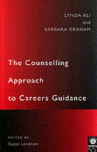 Ebook in inglese Counselling Approach to Careers Guidance Ali, Lynda , Graham, Barbara