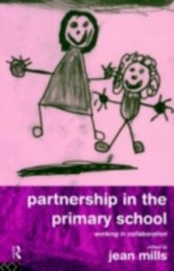 Foto Cover di Partnership in the Primary School, Ebook inglese di Jean Mills, edito da Taylor and Francis