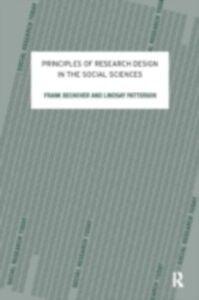 Foto Cover di Principles of Research Design in the Social Sciences, Ebook inglese di Frank Bechhofer,Lindsay Paterson, edito da Taylor and Francis
