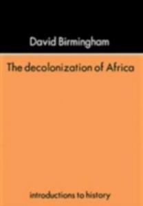 Ebook in inglese Decolonization Of Africa Birmingham, David , Birmingham, Professor David