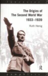 Ebook in inglese Origins of the Second World War 1933-1939 Henig, Ruth