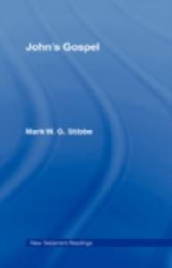 Ebook in inglese John's Gospel Stibbe, Mark W.G. , Stibbe, Revd Dr Mark W G